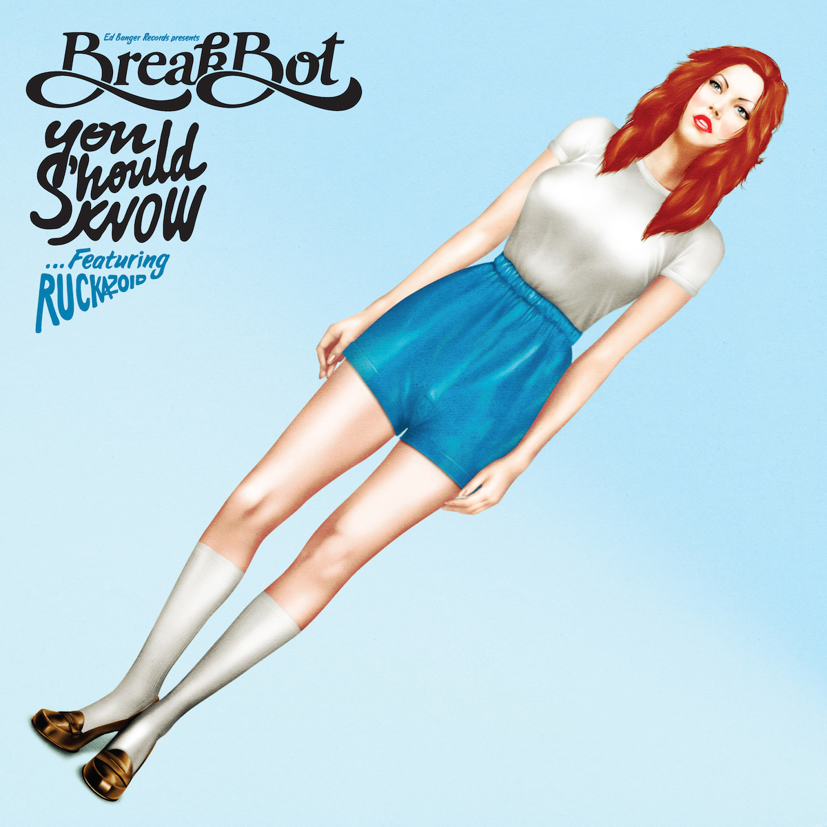 "BREAKBOT ""YOU SHOULD KNOW"""