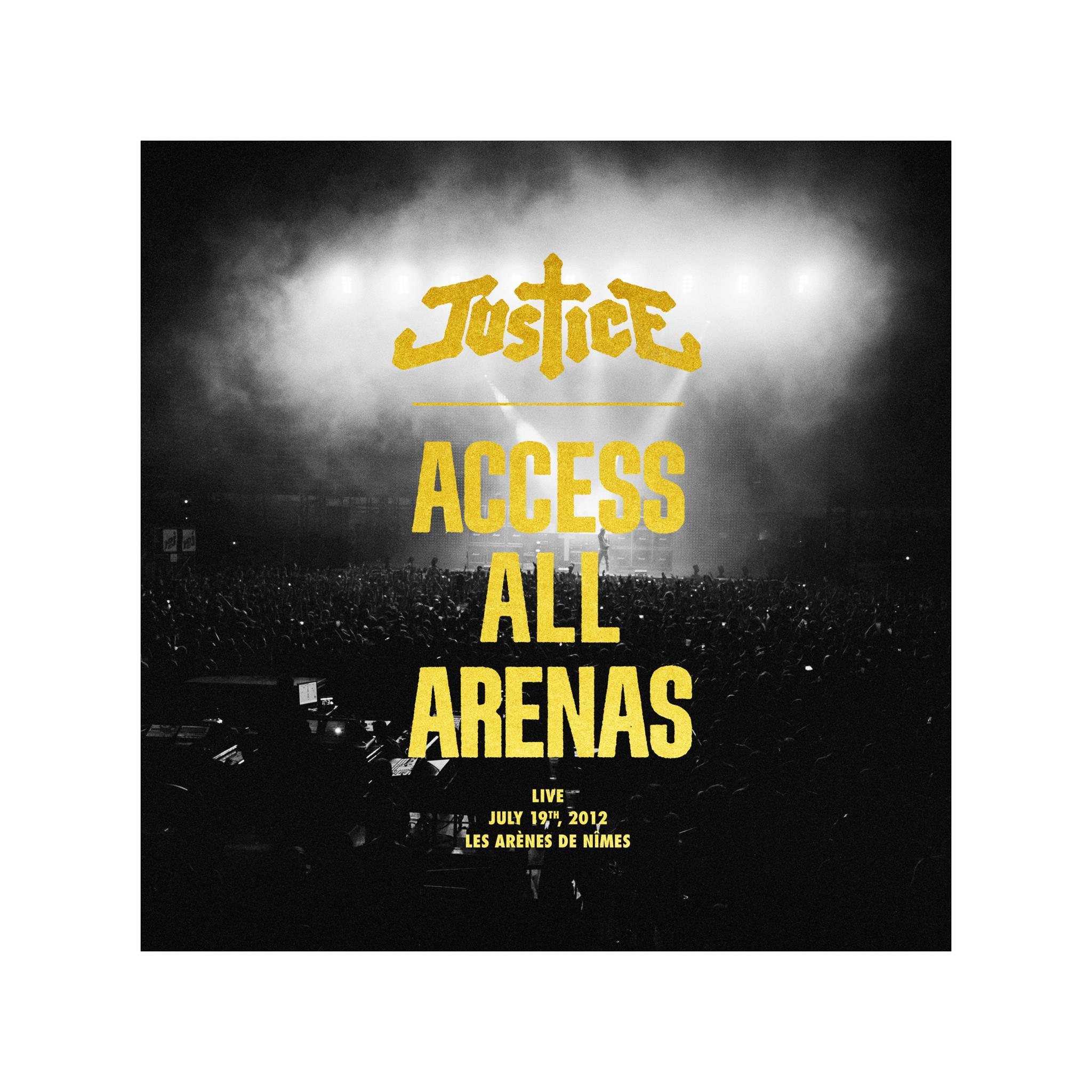 "JUSTICE ""ACCESS ALL ARENAS"""