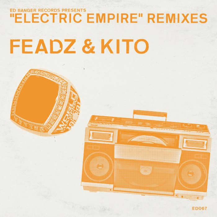 Feadz&Kito_ElectricEmpire-Remixes