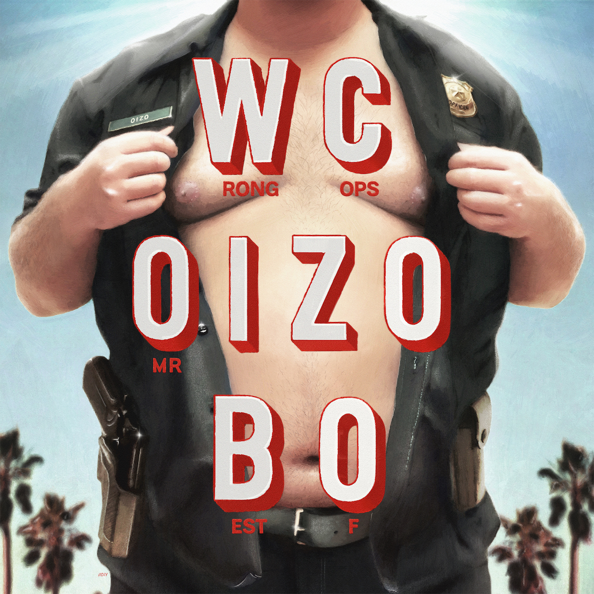 "MR. OIZO ""WRONG COPS BEST OF"""